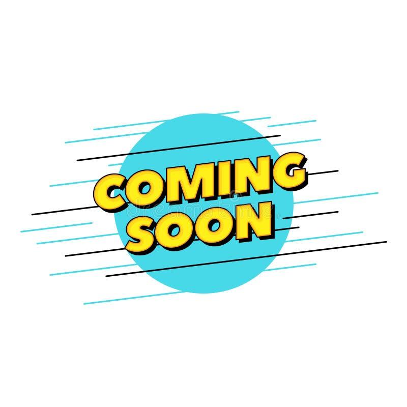 Komst spoedig vectortekst Pop ontwerp van de stijltypografie voor gedrukte affichekrantekop of websitebanner royalty-vrije illustratie