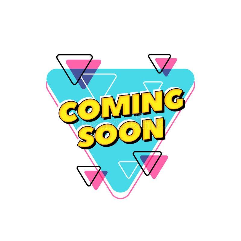 Komst spoedig vectortekst Pop ontwerp van de stijltypografie voor gedrukte affichekrantekop of websitebanner stock illustratie