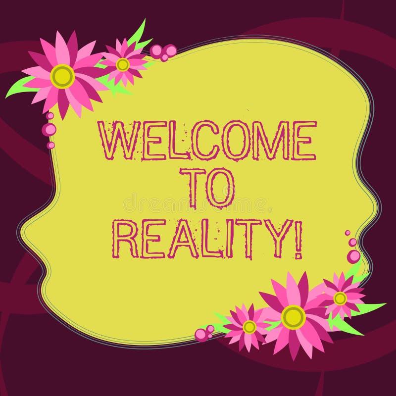 Konceptualna ręka pisze rzeczywistość pokazywać powitanie Biznesowa fotografia pokazuje stan rzeczy właściwie istnieją jak przeci ilustracja wektor