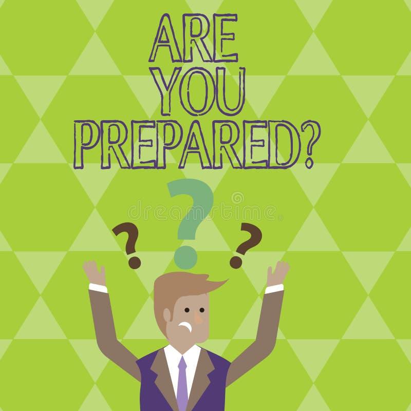 Konceptualna ręka pisze seansie Jest Tobą Preparedquestion Biznesowa fotografia pokazuje Gotową przygotowanie gotowości ocenę ilustracja wektor