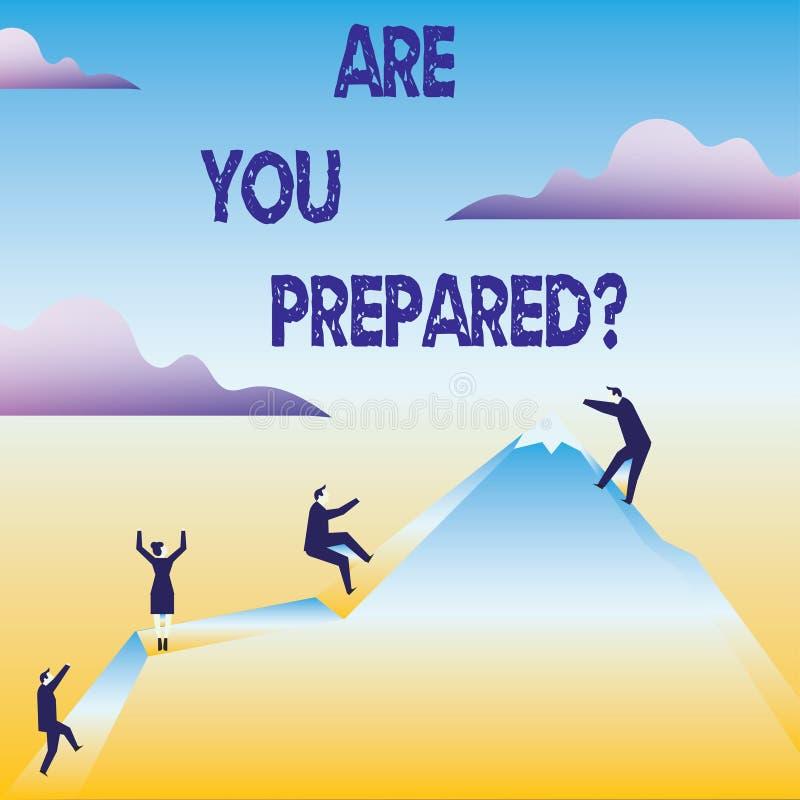 Konceptualna ręka pisze seansie Jest Tobą Preparedquestion Biznesowy tekst Przygotowywający fotografii przygotowania gotowości oc ilustracji
