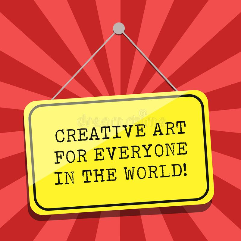 Konceptualna ręka pisze Dla Everyone pokazywać Kreatywnie sztukę W świacie Biznesowa fotografia pokazuje Rozciągniętą twórczość ilustracji