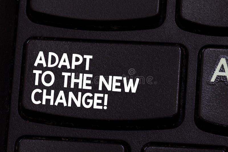 Konceptualna ręka pisze pokazywać Adaptuje Nowa zmiana Biznesowa fotografia pokazuje Dostawać używał zmiany różne obraz stock