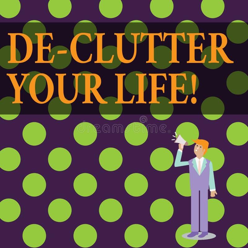 Konceptualna ręka pisze pokazywać De Zagracenie Twój życie Biznesowy fotografia tekst usuwa niepotrzebne rzeczy nieporządne lub z ilustracja wektor