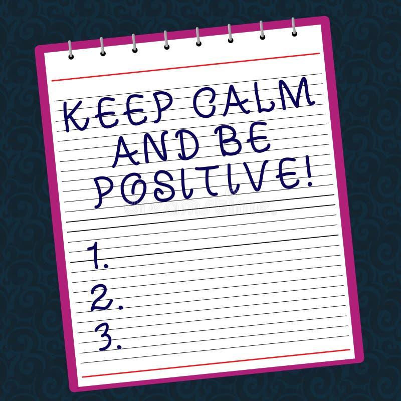 Konceptualna ręka pisze pokazywać utrzymanie Spokojnego I Był Pozytywna Biznesowy fotografia teksta pobyt uspokajał positivity sz fotografia stock