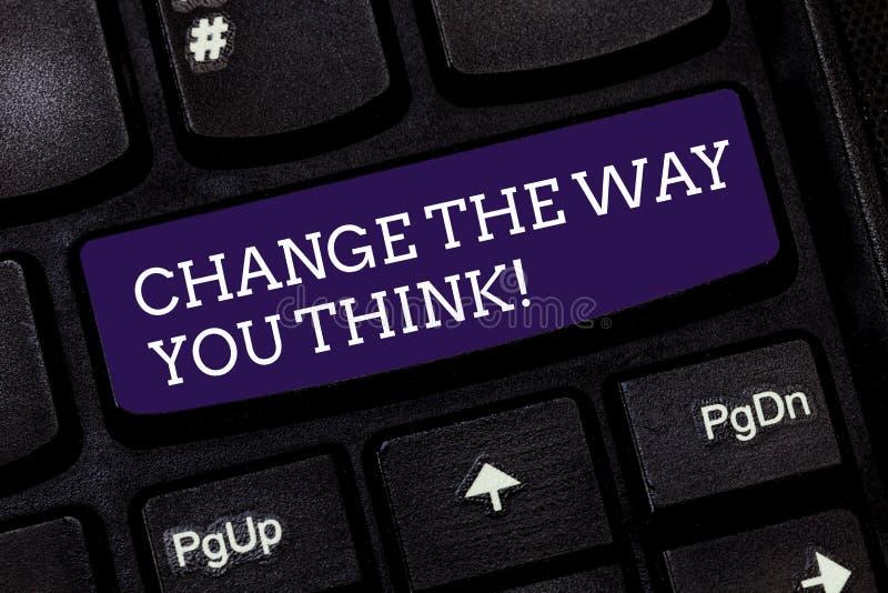 Konceptualna ręka pisze pokazywać zmianie sposób Ty Myśleć Biznesowy fotografia tekst Zmienia twój pomysły wyobraźnię zdjęcia stock