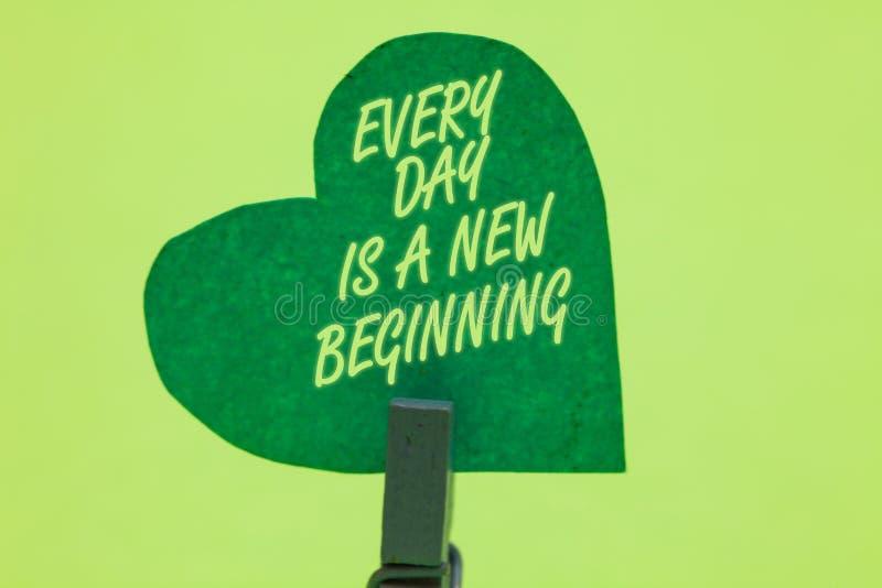 Konceptualny ręki writing pokazuje Każdy dzień Jest Nowym początkiem Biznesowa fotografia pokazuje ciebie szansę marzyć pracy żyw fotografia stock