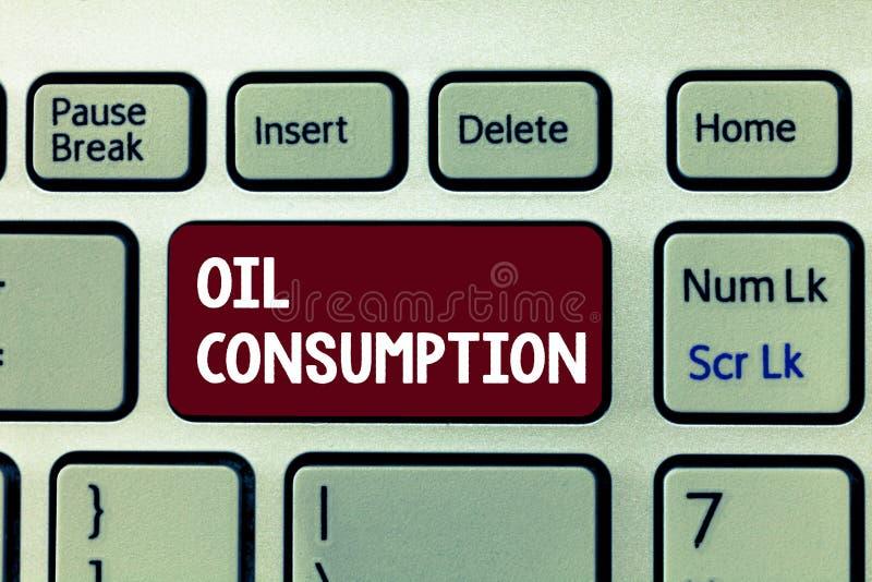Konceptualny ręki writing pokazuje konsumpcję paliw Biznesowa fotografia pokazuje Ten wejście jest sumarycznym olejem spożywający obrazy stock