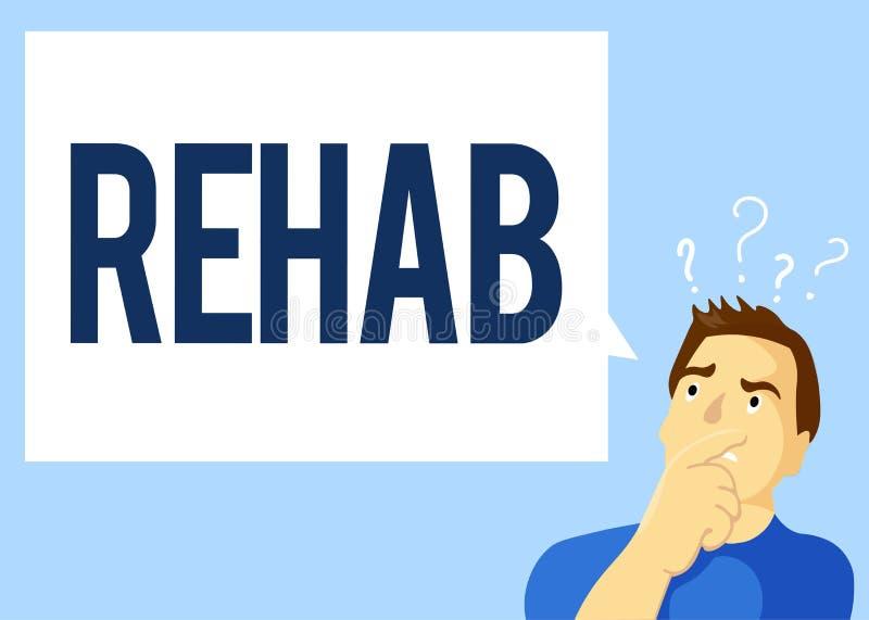 Konceptualny ręki writing pokazuje Rehab Biznesowego fotografia teksta kursowy traktowanie dla leka alkoholu zależności typowo pr ilustracji