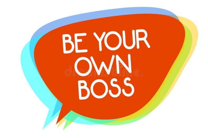 Konceptualny ręki writing pokazywać Był Twój Swój szefem Biznesowa fotografia pokazuje przedsiębiorczość początku niezależności b royalty ilustracja