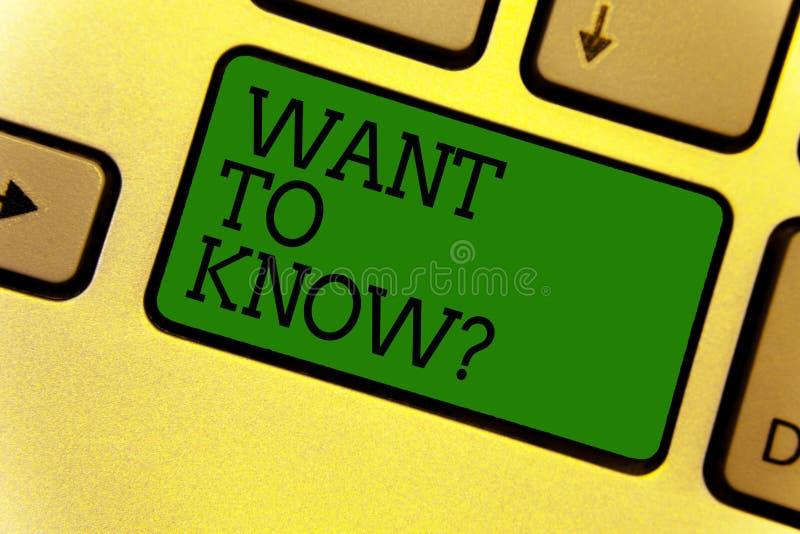Konceptualny ręki writing seans Chce Znać pytanie Biznesowy fotografia teksta prośba o informacje Pyta cud potrzeby wiedzę Ke obrazy royalty free