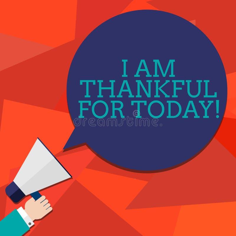 Konceptualny ręki writing seans Jestem Dziękczynny Dla Dzisiaj Biznesowy fotografii pokazywać Wdzięczny o utrzymaniu jeden więcej ilustracja wektor