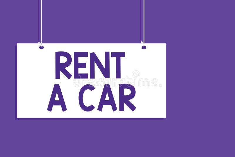 Konceptualny ręki writing seansu czynsz samochód Biznesowa fotografia pokazuje płacić dla chwilowego pojazdu użycia od jeden dnia ilustracji