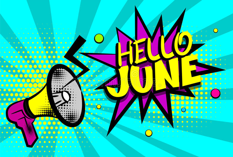 Konst för den Hello juni färgade komisk textpopet bubblan royaltyfri illustrationer