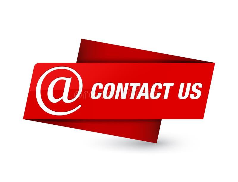 Kontakta oss (emailadresssymbolen) det högvärdiga röda etikettstecknet royaltyfri illustrationer