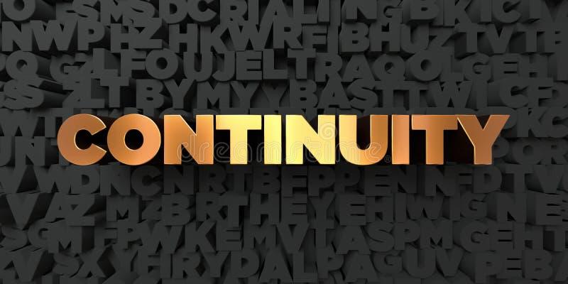 Kontinuitet - guld- text på svart bakgrund - 3D framförd fri materielbild för royalty vektor illustrationer