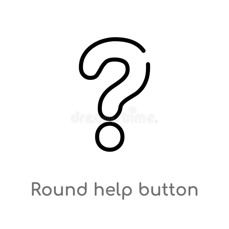 konturu round pomocy guzika wektoru ikona odosobniona czarna prosta kreskowego elementu ilustracja od interfejs użytkownika pojęc royalty ilustracja