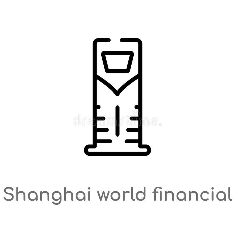 konturu Shanghai centrum finansowego wektoru światowa ikona odosobniona czarna prosta kreskowego elementu ilustracja od zabytku p ilustracji