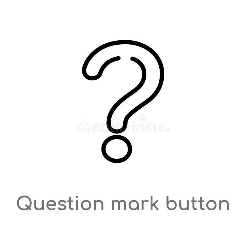 konturu znak zapytania guzika wektoru ikona odosobniona czarna prosta kreskowego elementu ilustracja od znaka poj?cia Editable we royalty ilustracja