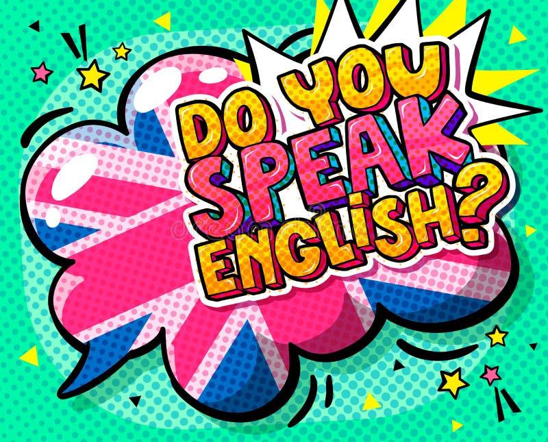 Konzept von studing Englisch Sprechen Sie Englisch und Wortblase mit britischer Flagge lizenzfreie abbildung
