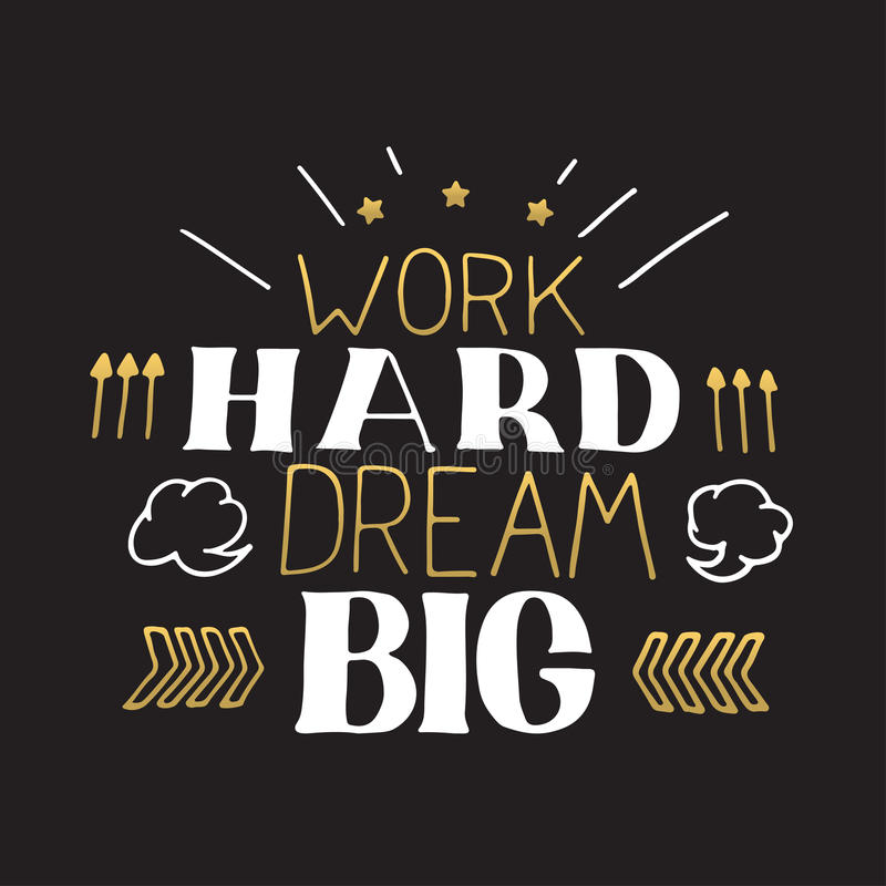 Konzepthand, die Motivzitat beschriftet Arbeitshartes Traumgroßes Vektor-Motivations-Plakat-Design stockbilder