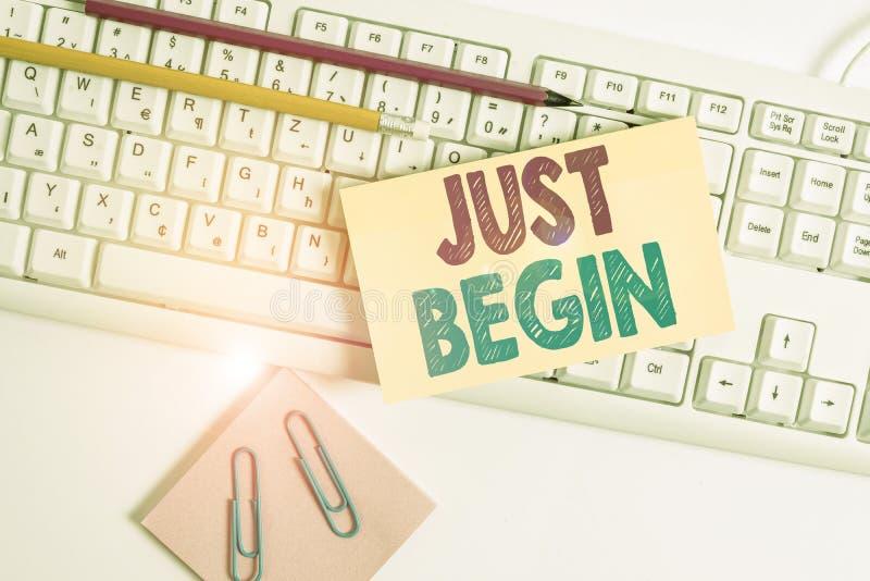 Konzeptuelle Handschrift zeigt Just Begin Business Foto Showingunterhaltung zu passieren Begin zu tun, um etwas in stockbild