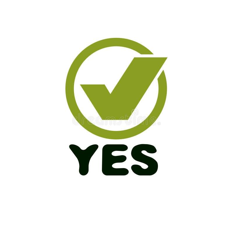 Korrekt symbol för grön checkmark Vektorn verifierar ja det isolerade tecknet vektor illustrationer