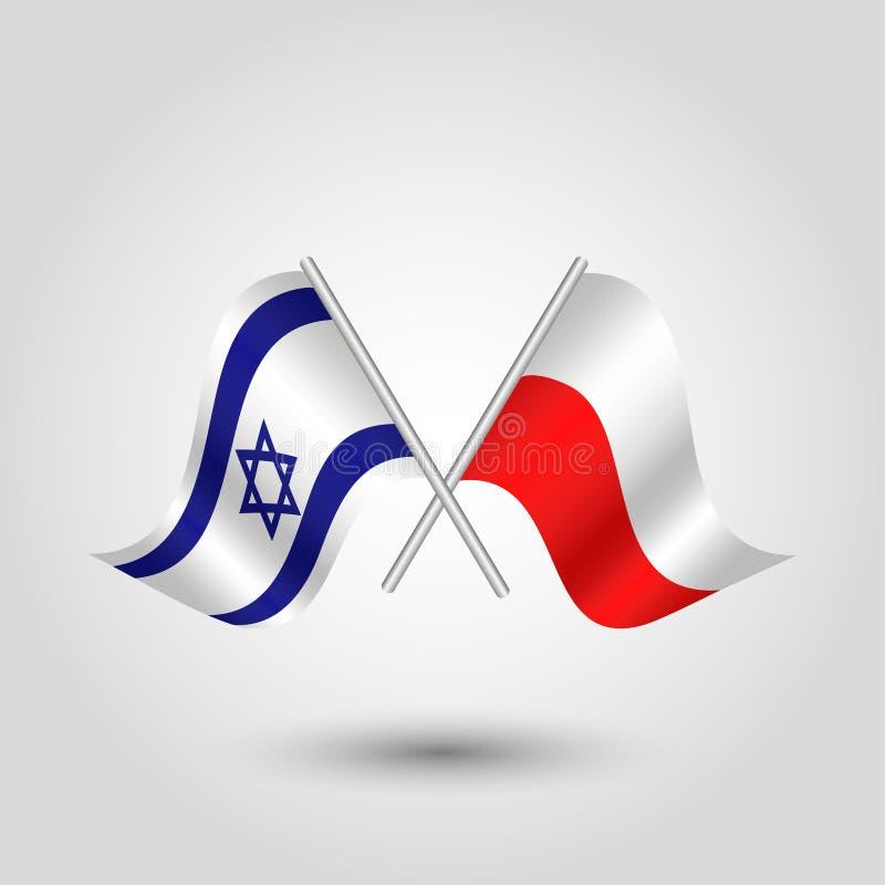 Korsade israel- och polermedelflaggor för vektor två på silverpinnar vektor illustrationer