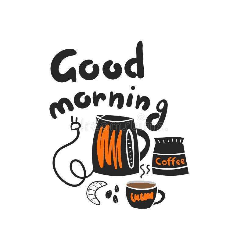 Kort för bra morgon, vykort med att märka citationstecknet, tekanna, kopp kaffe, te, giffel, påse royaltyfri illustrationer