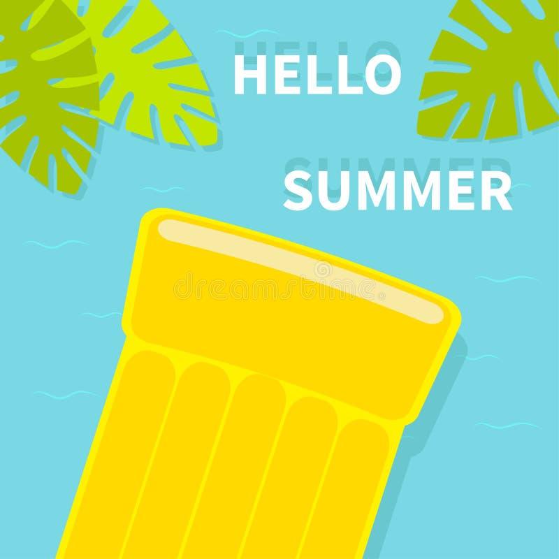 Kort för Hello sommarhälsning Sväva den gula madrassen för luftpölvatten Bästa flyg- sikt gömma i handflatan leafen för bilden fö vektor illustrationer