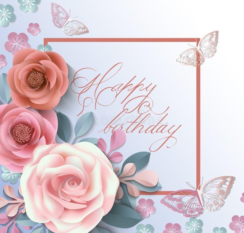Kort för lycklig födelsedag med pappers- blommor Illustrationen kan användas i informationsbladet, broschyrer, vykort, biljetter vektor illustrationer