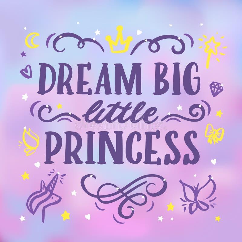 Kort med den stora inskrift`-drömmen, liten prinsessa` i en moderiktig calligraphic stil stock illustrationer