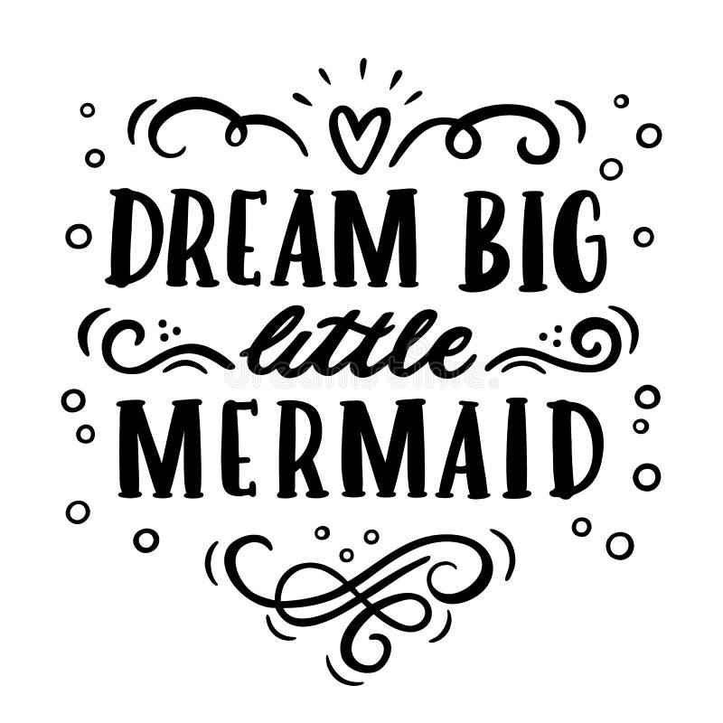 Kort med den stora inskrift`-drömmen, liten sjöjungfru` i en moderiktig calligraphic stil stock illustrationer