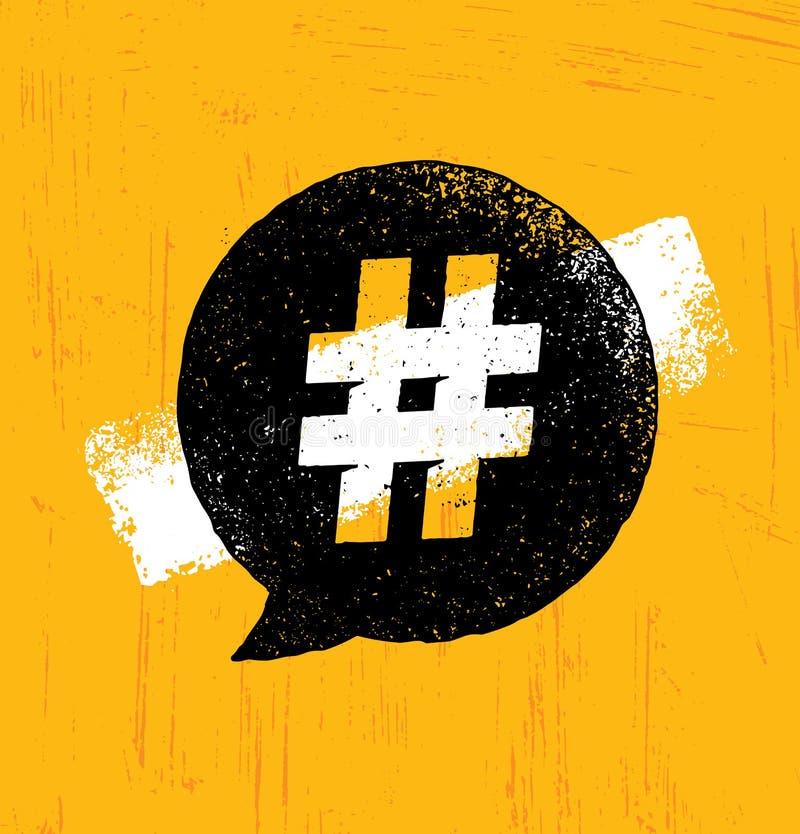 Kreatives raues Internet-Blogging Illustration Hashtag auf organischem Beschaffenheits-Hintergrund Helle Vektor-Sprache-Blase stock abbildung