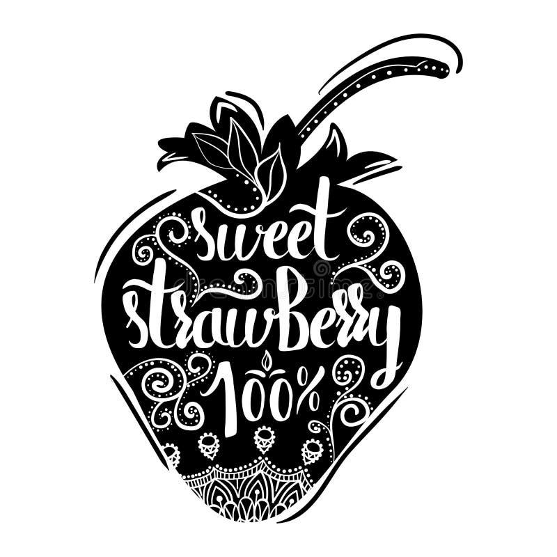 Kreatives typografisches Plakat mit der Beschriftung auf dem schwarzen Schattenbild der Erdbeeren mit handgemachten Verzierungen lizenzfreie abbildung