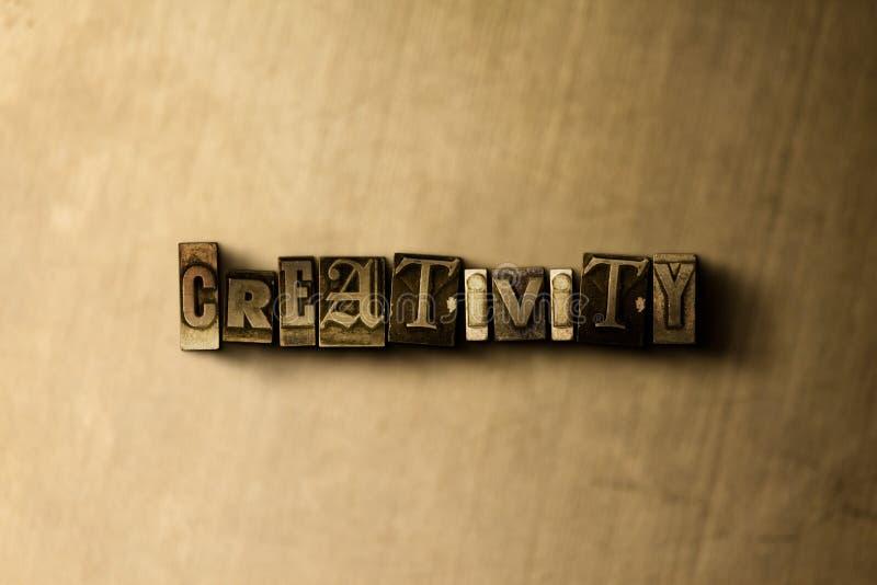 KREATIVITÄT - Nahaufnahme des grungy Weinlese gesetzten Wortes auf Metallhintergrund stock abbildung