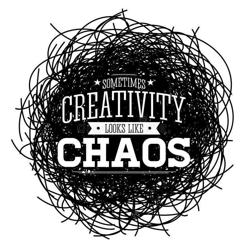 Kreativit?t sieht manchmal wie Chaos, Metaphervektor-Zitatdesign aus stock abbildung
