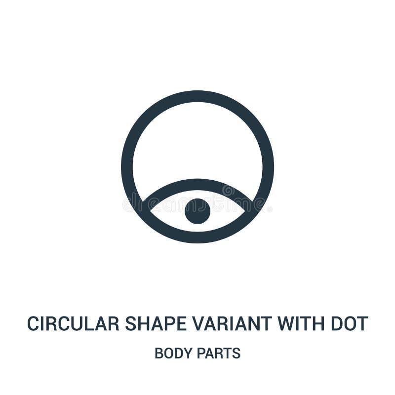 Kreisformvariante mit Punktikonenvektor von der Körperteilsammlung Dünne Linie Kreisformvariante mit Punktentwurfsikone stock abbildung