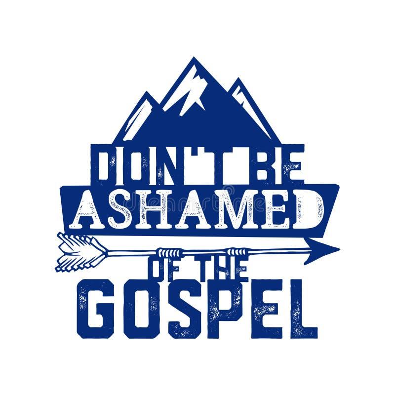 Kristen typografi, bokstäver och illustration Var inte skamsen av evangeliet vektor illustrationer