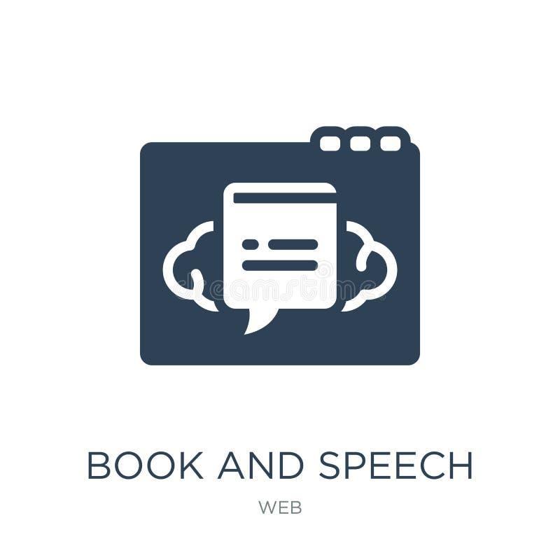 książki i mowy bąbla ikona w modnym projekcie projektuje książka i mowa gulgoczemy ikonę odizolowywającą na białym tle książka i  ilustracji