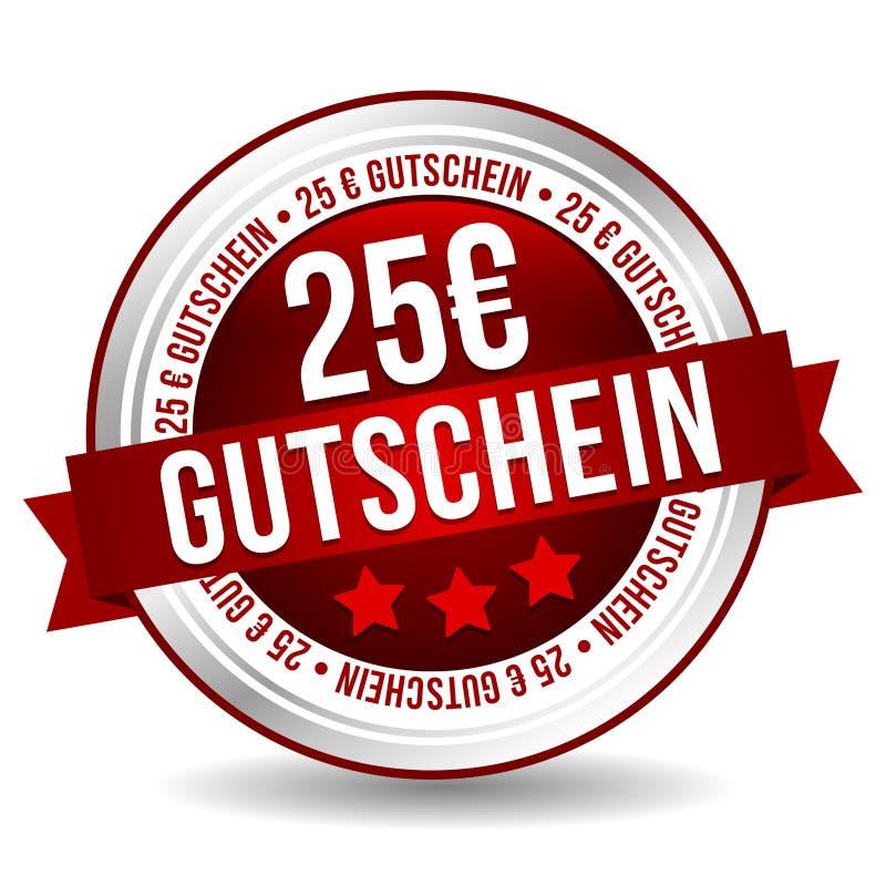 Kupon-Knopf des Euro-25 - on-line-Ausweis-Marketing-Fahne mit Band Deutsch-Übersetzung: 25 Euro Gutschein lizenzfreie abbildung