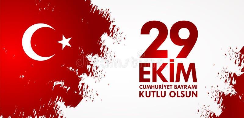 29 kutlu van Ekim Cumhuriyet Bayraminiz olsun Vertaling: 29 de Gelukkige Republiek van oktober Dag Turkije stock illustratie