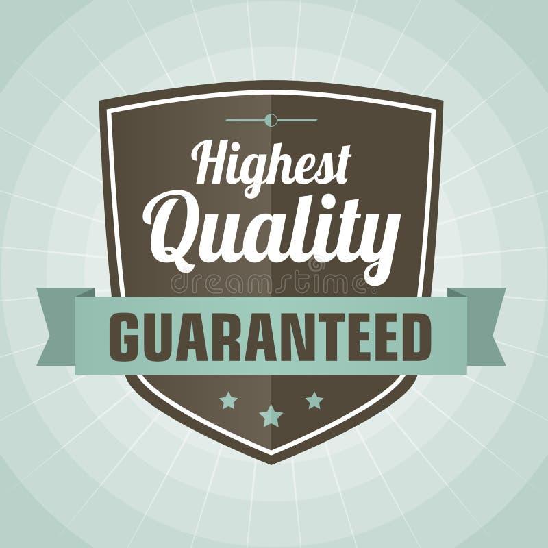Kvalitets- etikett för tappning highest vektor illustrationer
