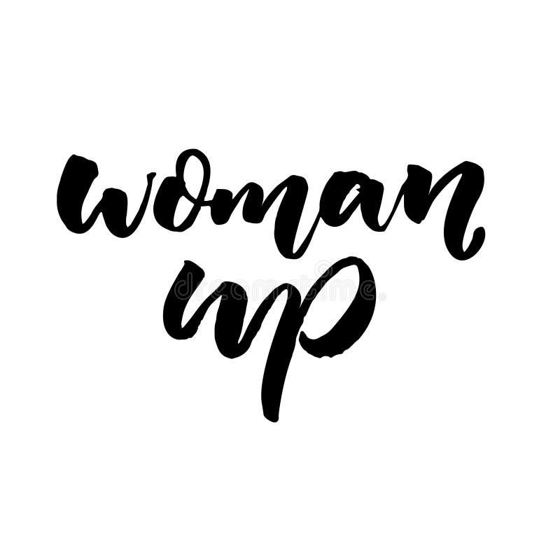 Kvinna upp Kort feminismslogan, borstekalligrafi som isoleras på vit bakgrund royaltyfri illustrationer