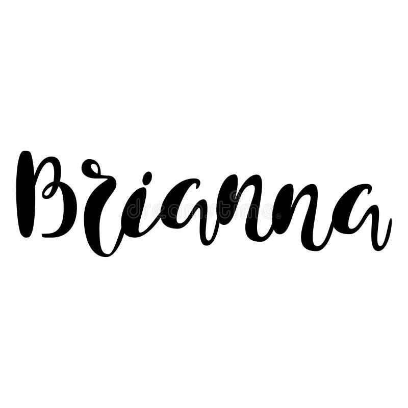Kvinnlignamn - Brianna Märka design Handskriven typografi royaltyfri illustrationer