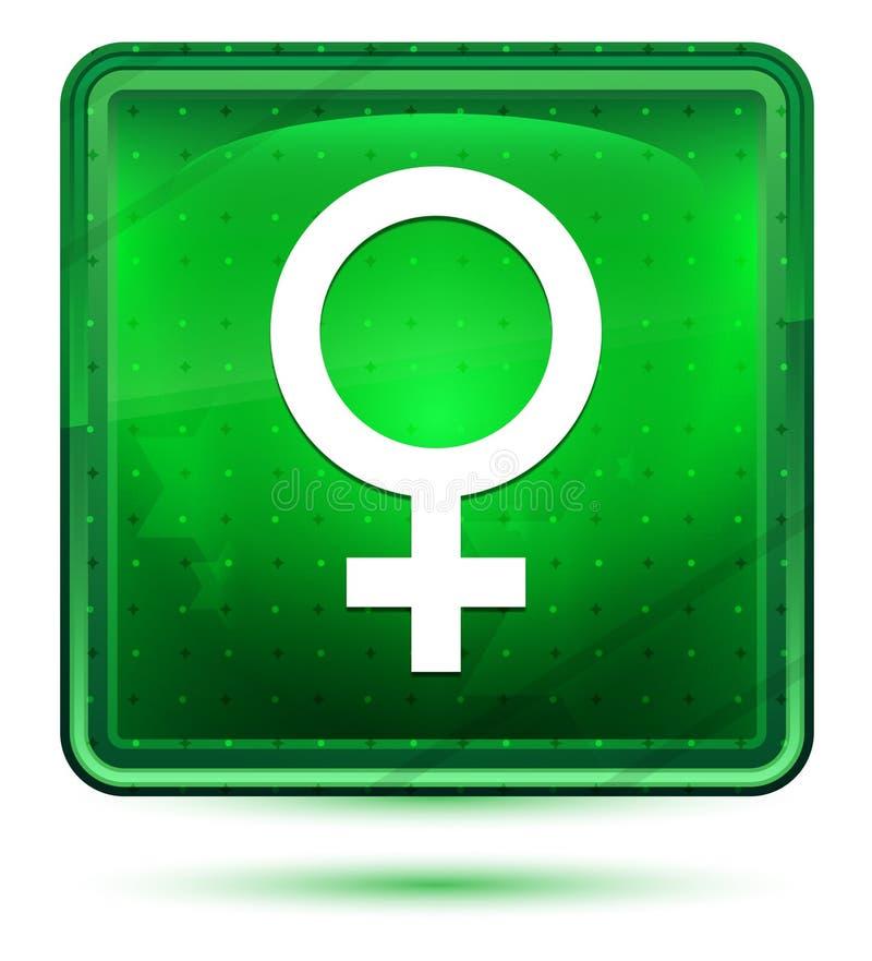 Kvinnligt ljus för symbolsymbolsneon - grön fyrkantig knapp vektor illustrationer