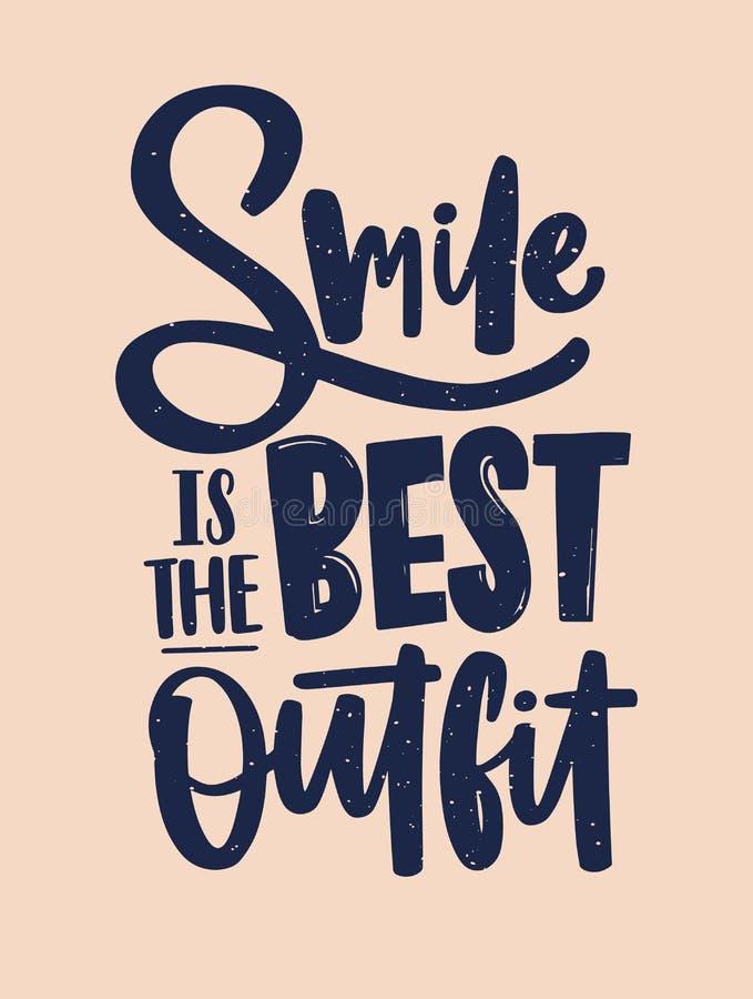 Lächeln ist die beste Ausstattungsaufschrift, die mit kursivem kalligraphischem Guss geschrieben wird Positive Slogan- oder Anspo stock abbildung