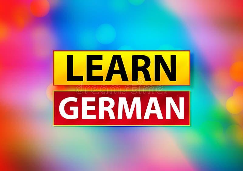Lär den tyska abstrakta färgrika illustrationen för den bakgrundsBokeh designen royaltyfri illustrationer