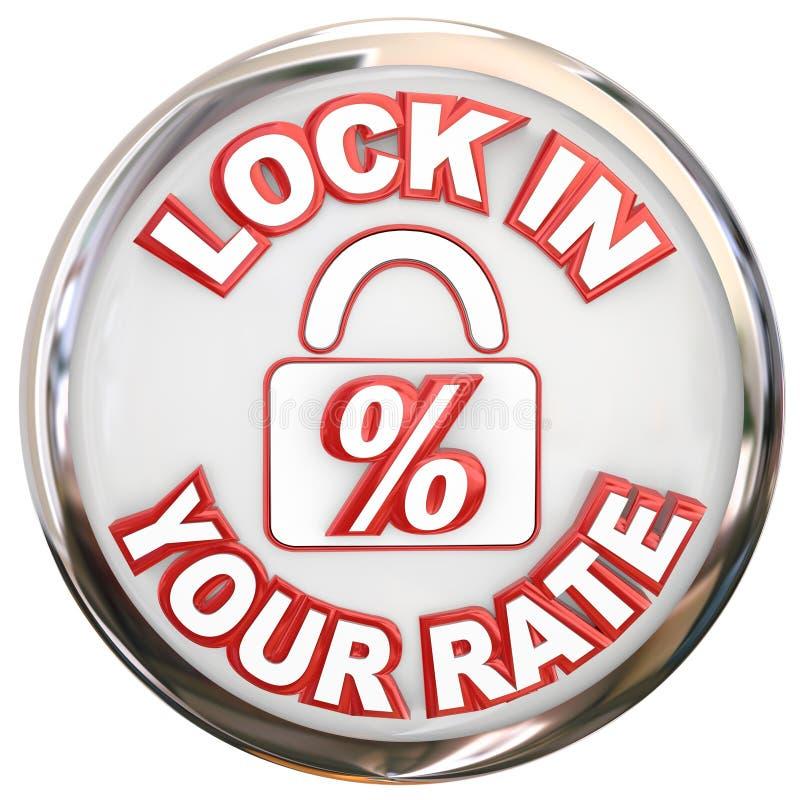 Låset i din Rate Button Percent Interest Loan intecknar vektor illustrationer