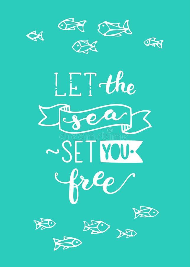 Låt havsuppsättningen dig fritt stock illustrationer
